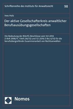 Der aktive Gesellschafterkreis anwaltlicher Berufsausübungsgesellschaften von Holz,  Ines