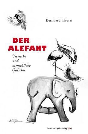 Der Alefant von Thurn,  Bernhard