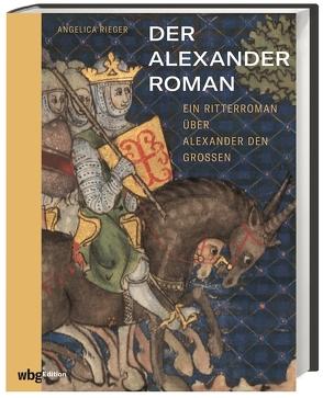 Der Alexanderroman von Rieger,  Angelica