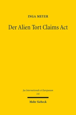 Der Alien Tort Claims Act von Meyer,  Inga