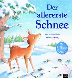 Der allererste Schnee von Butler,  M Christina, Endersby,  Frank, Rohrbacher,  Beatrix