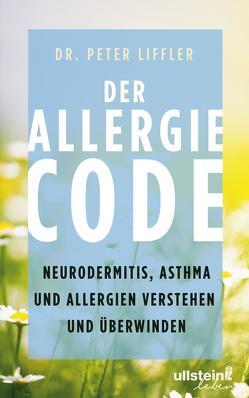Der Allergie-Code von Liffler,  Peter