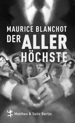 Der Allerhöchste von Blanchot,  Maurice, Mälzer,  Nathalie