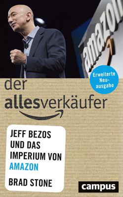 Der Allesverkäufer von Schmid,  Bernhard, Stone,  Brad