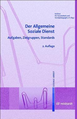 Der Allgemeine Soziale Dienst von Institut für Sozialarbeit und Sozialpädagogik e.V