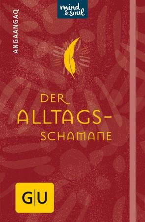 Der Alltagsschamane von Angakkorsuaq,  Angaangaq, Quarch,  Christoph