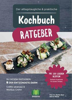 Der alltagstaugliche & praktische Kochbuch Ratgeber von Beran,  Marcus, Storr,  Martin