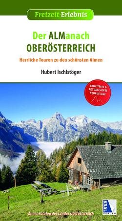Der Almanach Oberösterreich von Ischlstöger,  Hubert