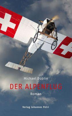 Der Alpenflug von Düblin,  Michael