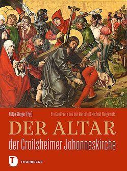 Der Altar der Crailsheimer Johanneskirche von Steiger,  Helga