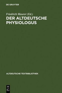 Der altdeutsche Physiologus von Maurer,  Friedrich