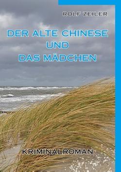 Der alte Chinese und das Mädchen von Zeiler,  Rolf