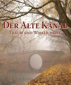 Der Alte Kanal von Dollhopf,  Helmut, Endres,  Kurt, Franzke,  Jürgen, Liedel,  Herbert, Schamberger,  Klaus