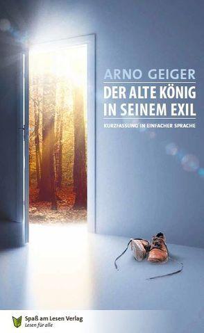 Der alte König in seinem Exil von Döbert,  Marion, Geiger,  Arno