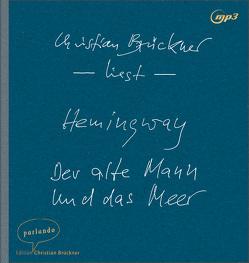 Der alte Mann und das Meer von Brückner,  Christian, Hemingway,  Ernest, Schmitz,  Werner