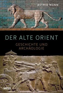 Der Alte Orient von Nunn,  Astrid