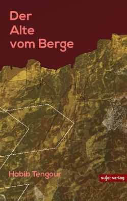 Der Alte vom Berge von Tengour,  Habib