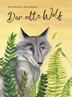 Der alte Wolf von Rühmann,  Karl, Stalder,  Maria