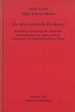 Der althochdeutsche Klerikereid von Esders,  Stefan, Mierau,  Heike Johanna