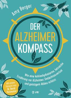 Der Alzheimer-Kompass von Berger,  Amy, Brodersen,  Imke, Perlmutter,  David