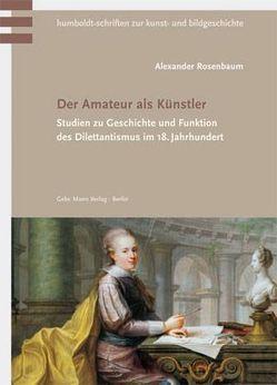 Der Amateur als Künstler von Rosenbaum,  Alexander