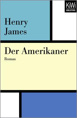 Der Amerikaner von Haas,  Herta, James,  Henry