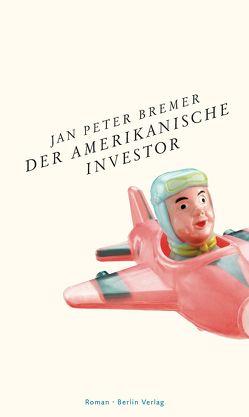 Der amerikanische Investor von Bremer,  Jan Peter