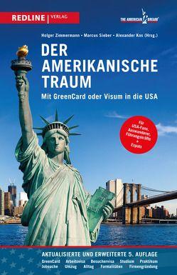 Der amerikanische Traum von Kos,  Alexander, Sieber,  Marcus, Zimmermann,  Holger