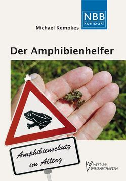 Der Amphibienhelfer von Kempkes,  Michael