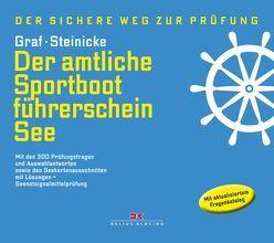 Der amtliche Sportbootführerschein See von Graf,  Kurt, Steinicke,  Dietrich