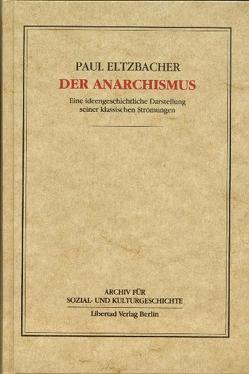 Der Anarchismus von Eltzbacher,  Paul, Schmück,  Jochen