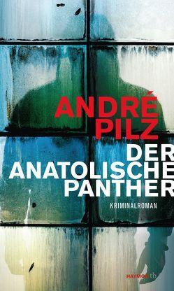Der anatolische Panther von Pilz,  André