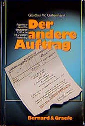 Der andere Auftrag von Gellermann,  Günther W