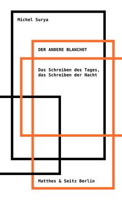 Der andere Blanchot von Rupp,  David, Surya,  Michel