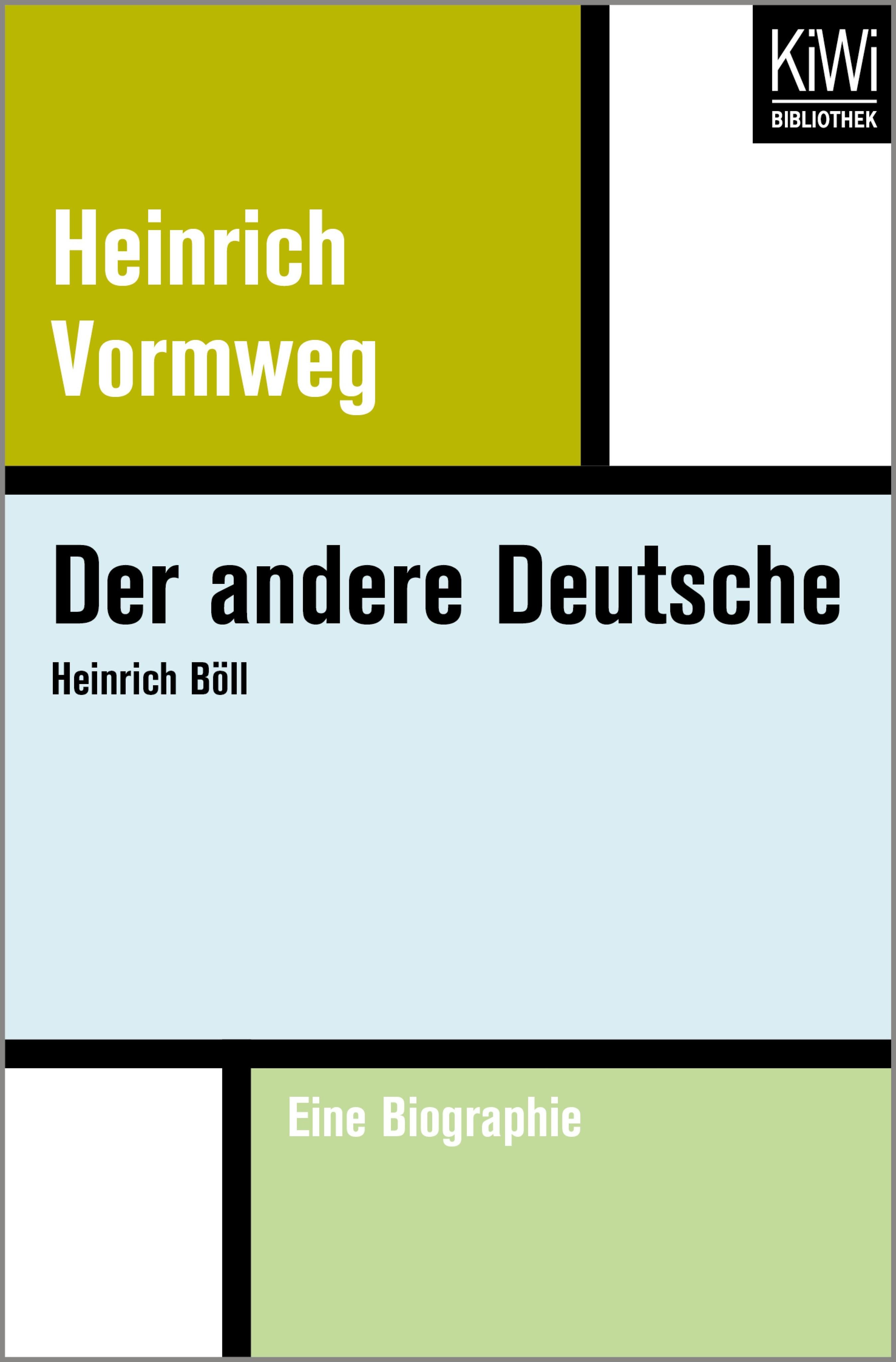 der andere deutsche von vormweg heinrich - Heinrich Boll Lebenslauf