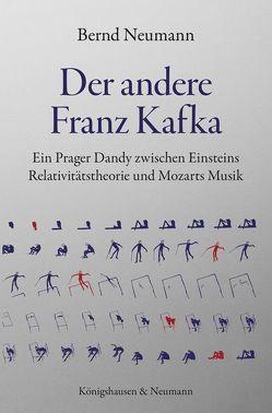 Der andere Franz Kafka von Neumann,  Bernd