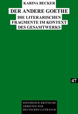 Der andere Goethe von Becker,  Karina