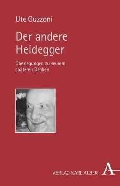 Der andere Heidegger von Guzzoni,  Ute
