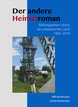 Der andere Heimatroman von Bredemeier,  Gerda, Bredemeier,  Willi