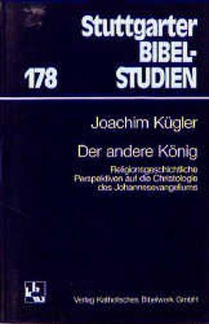 Der andere König von Kügler,  Joachim