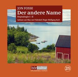Der andere Name von Fosse,  Jon, Schmidt-Henkel,  Hinrich, von Pufendorf,  Max, Wassmer,  Franz