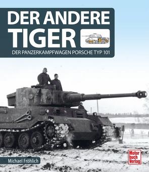 Der andere Tiger von Fröhlich,  Michael