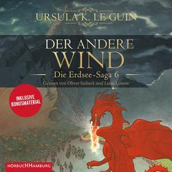 Der andere Wind (Die Erdsee-Saga 6) von Le Guin,  Ursula K., Lunow,  Luise, Möhring,  Hans Ulrich, Noelle,  Karen, Riffel,  Sara, Siebeck,  Oliver