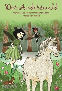 Der Anderswald von Verlag,  Hein, von Rymon,  Andrea