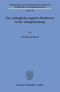 Der anfängliche negative Marktwert in der Anlageberatung. von Sandquist,  Christian
