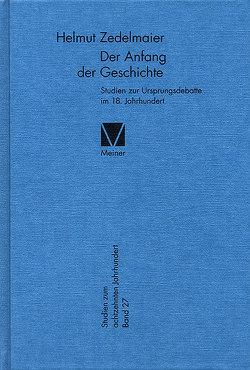 Der Anfang der Geschichte von Zedelmaier,  Helmut