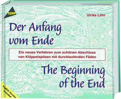 Der Anfang vom Ende – Klöppel-Fachbuch von Löhr,  Ulrike