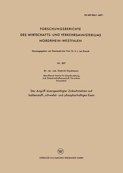 Der Angriff eisengesättigter Zinkschmelzen auf kohlenstoff-, schwefel- und phosphorhaltiges Eisen von Horstmann,  Dietrich