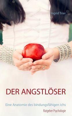 Der Angstlöser von Trier,  Ingrid