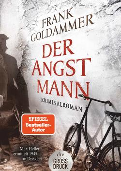 Der Angstmann von Goldammer,  Frank